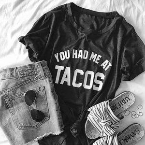 """🌮 """"You Had Me at Tacos"""" T-Shirt 🌮"""